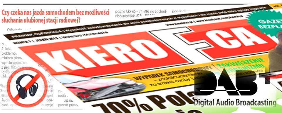 Hadron w mediach - Gazeta KieroFca Jesień 2013 - Cyfrowe radio w samochodzie DAB+