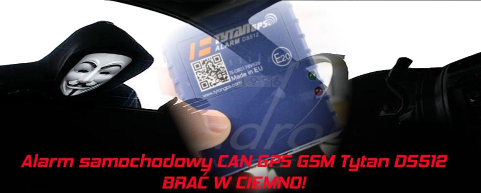 Alarm samochodowy CAN GPS GSM Tytan DS512