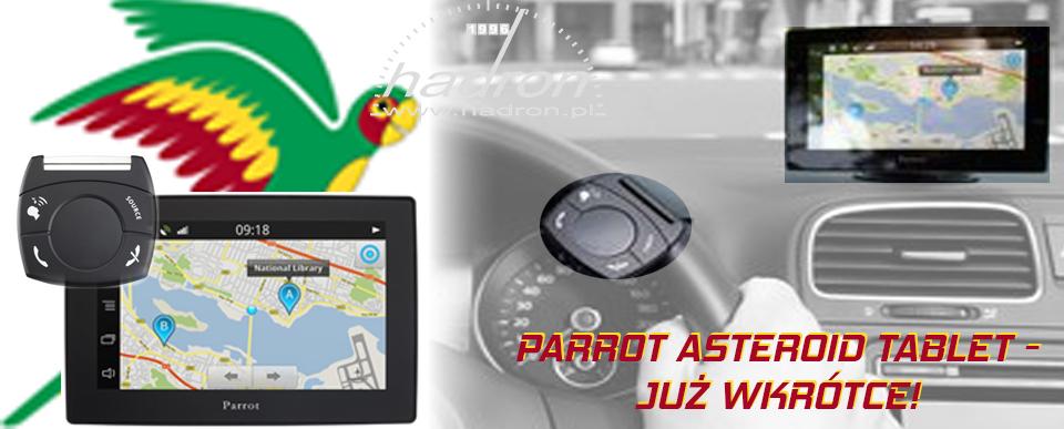 ZAPOWIEDŹ: Parrot Asteroid Tablet
