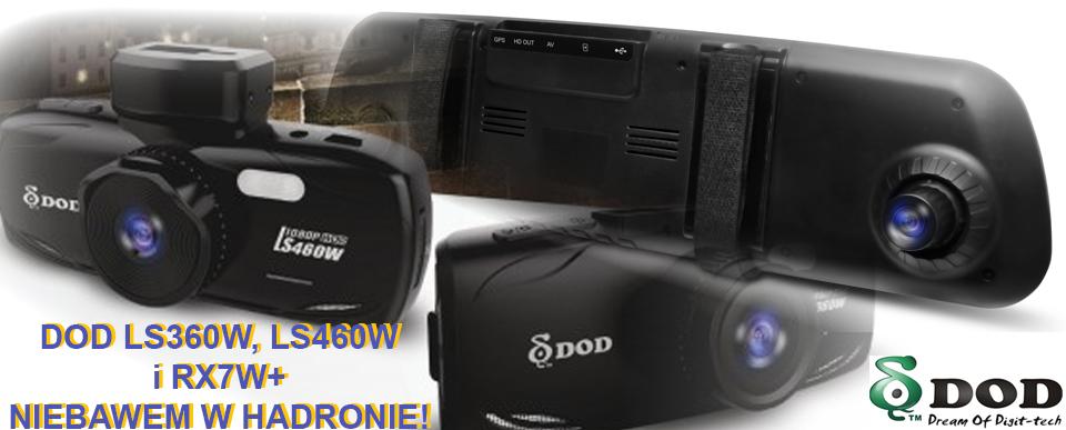 ZAPOWIEDŹ: rejestratory samochodowe DOD LS360W, LS460W, RX7W+