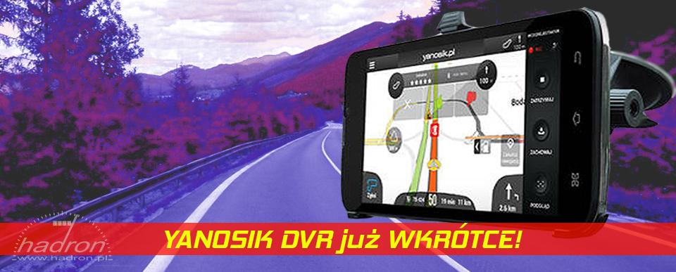 ZAPOWIEDŹ: Yanosik DVR – antyradar + kamera + nawigacja