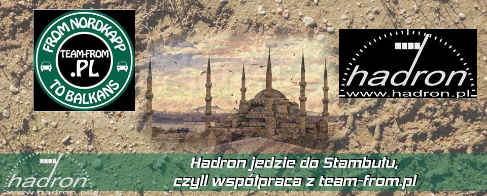 Hadron jedzie do Stambułu, czyli współpraca z team-from.pl